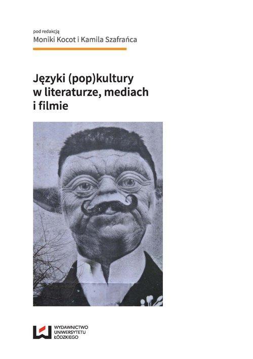 Języki (pop)kultury w literaturze, mediach i filmi