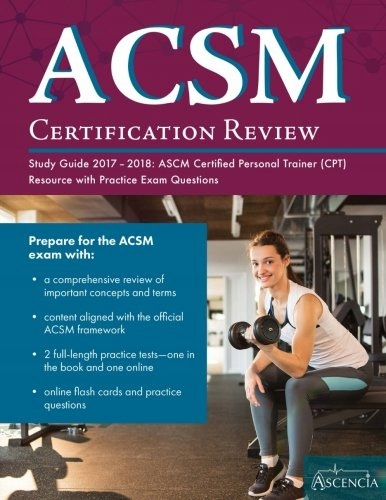 ACSM's Certification Review 3rd Edition. American College of Sports Medicine