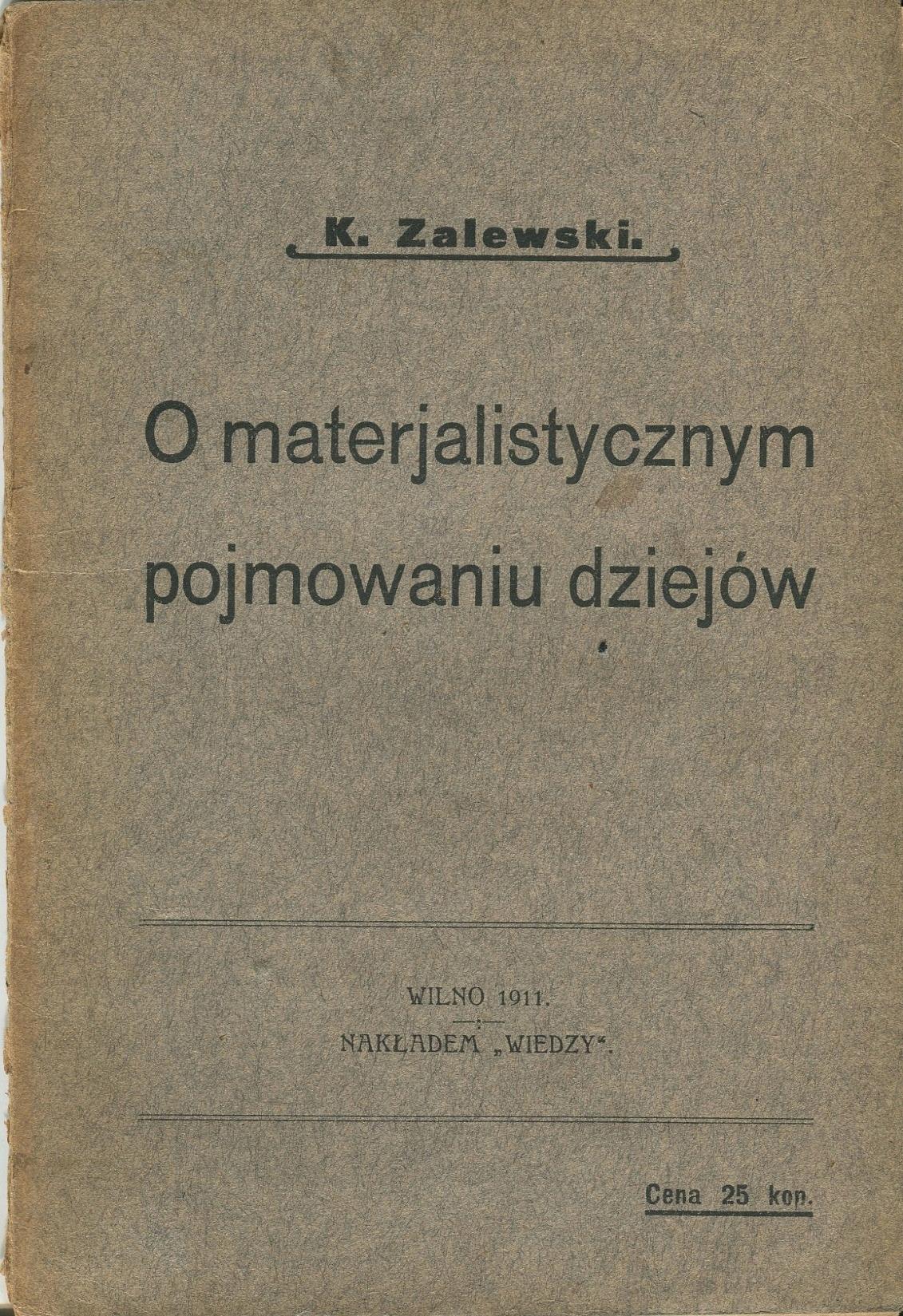 O MATERIALISTYCZNYM POJMOWANIU DZIEJÓW Wilno 1911