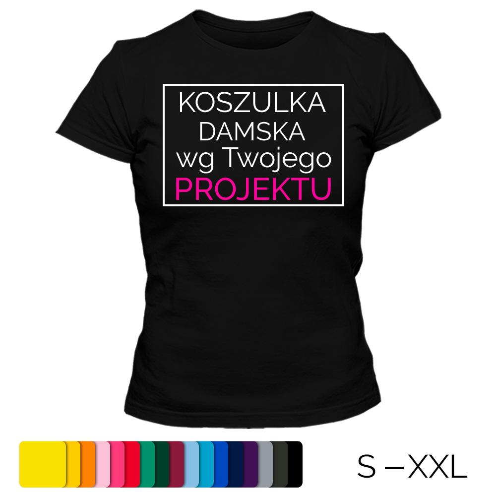 ca3a89220 Koszulka z własnym nadrukiem - damska - nadruk A6 - 7242021026 ...