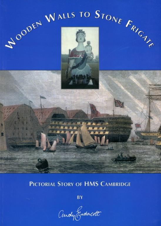 WOODEN WALLS TO STONE FRIGATE HMS CAMBRIDGE