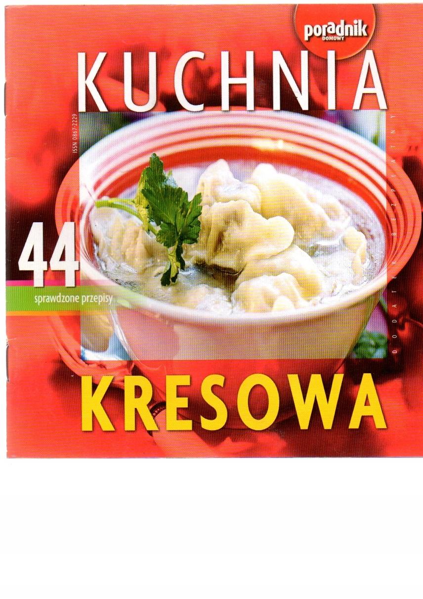 Poradnik Domowy Kuchnia Kresowa 44 Przepisy 7461023414 Oficjalne