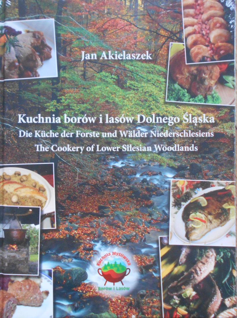 Kuchnia Borów I Lasów Dolnego śląska Akielaszek 7085086299