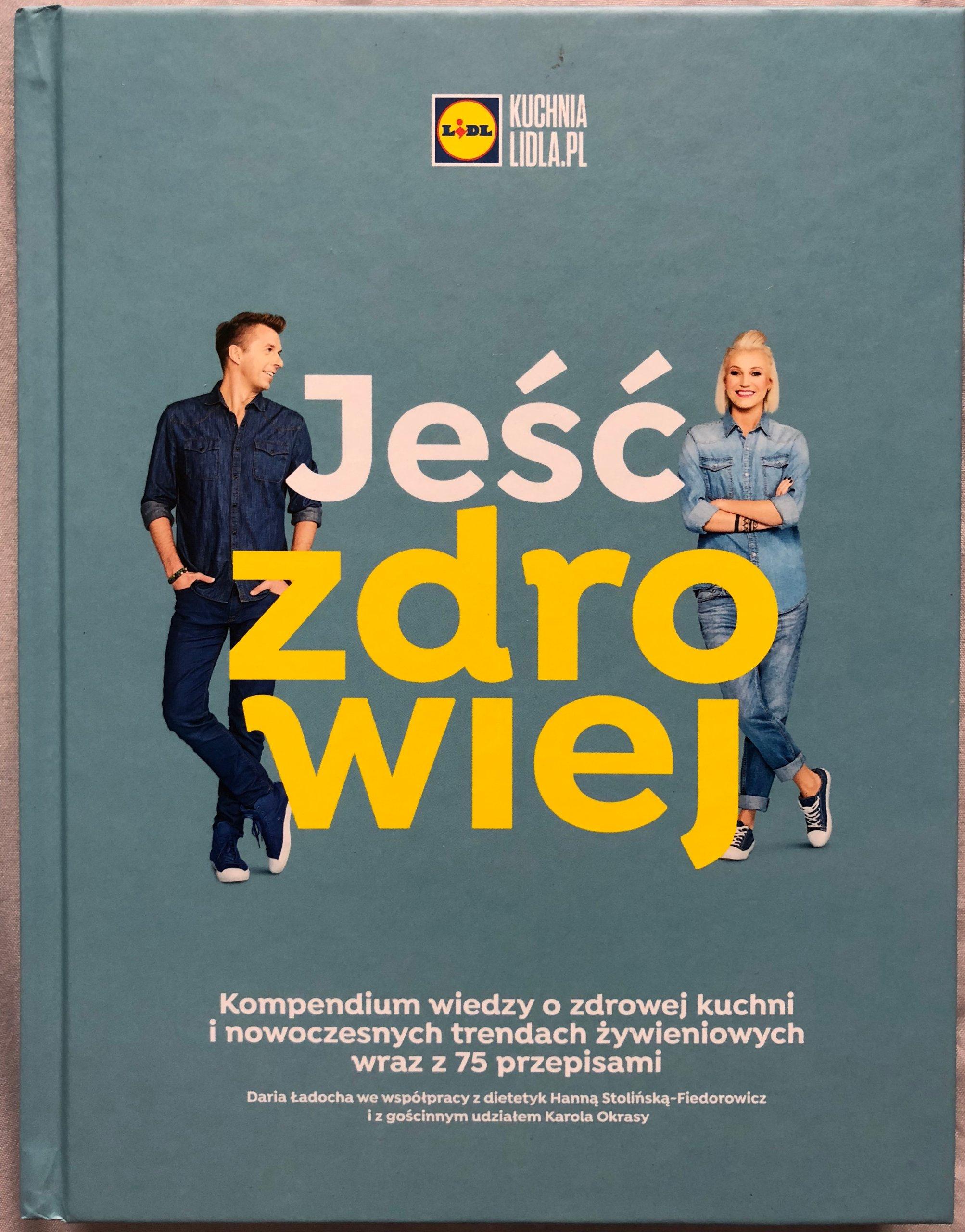 Najnowsza Ksiazka Lidl Jesc Zdrowiej Nowa 2018 7257450766