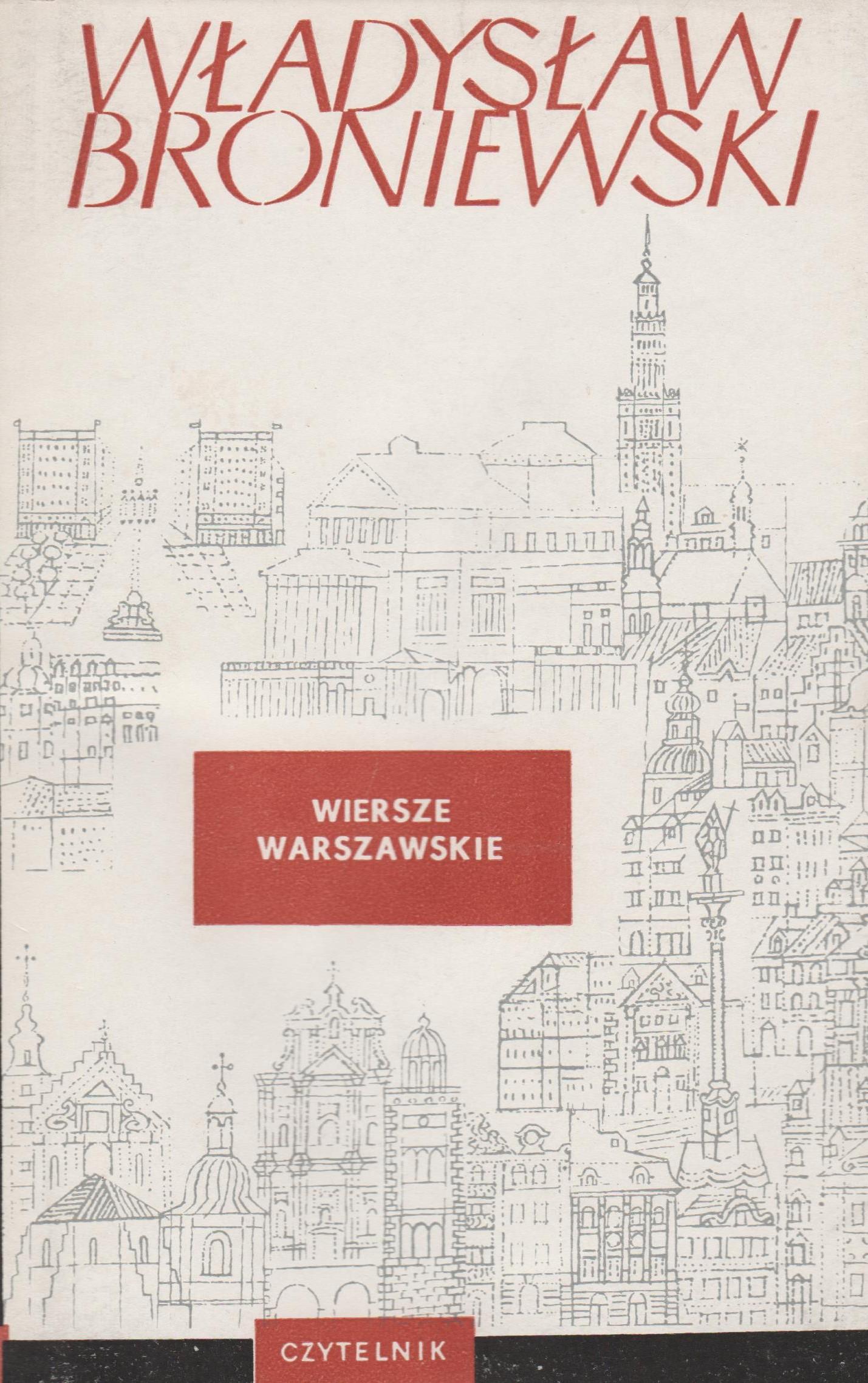 Wiersze Warszawskie Broniewski Il Siemaszkowa 7207318417