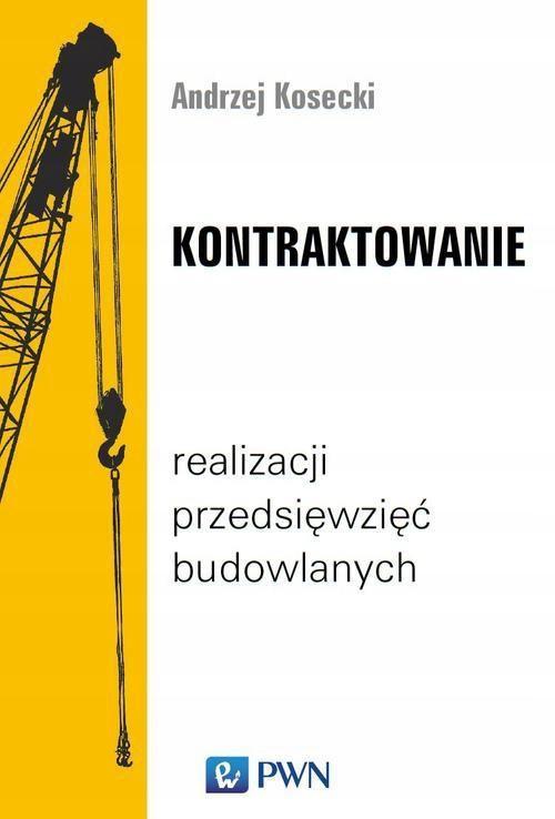Kontraktowanie realizacji... Andrzej Kosecki