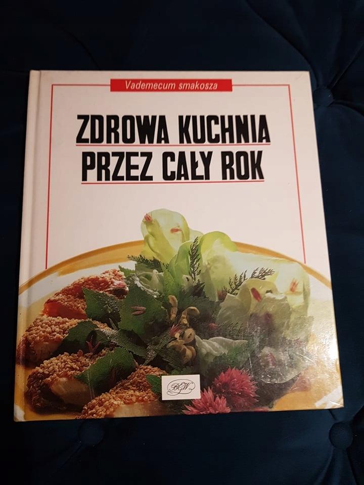 Zdrowa Kuchnia Przez Cały Rok 7656039724 Oficjalne