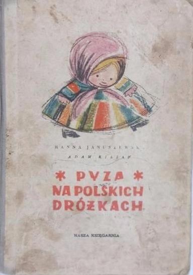 Pyza Na Polskich Dróżkach 7272982844 Oficjalne Archiwum