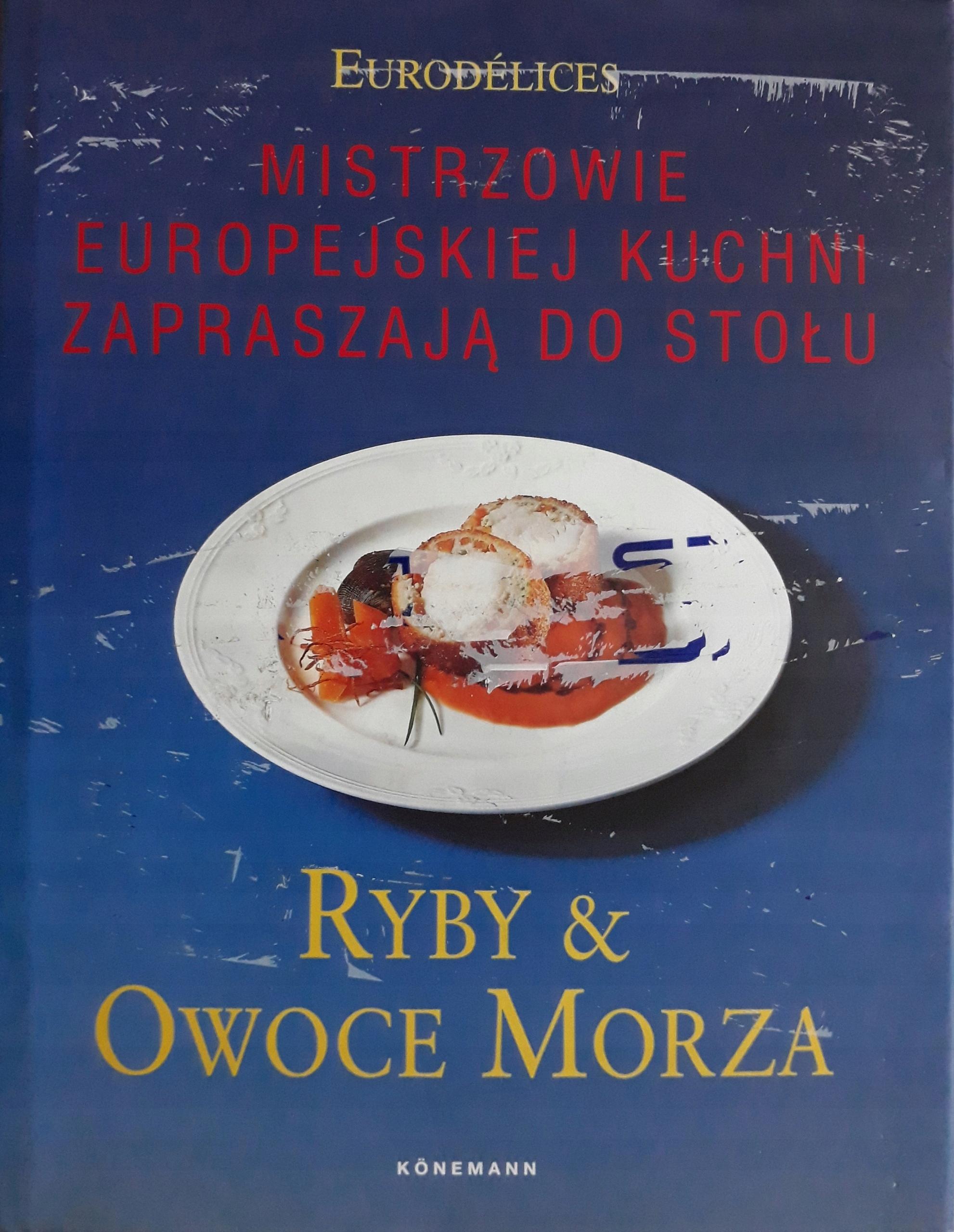 Ryby I Owoce Morza Mistrzowie Europejskiej Kuchni 7499199211