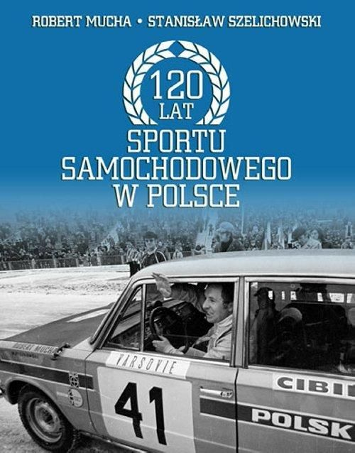 120 LAT SPORTU SAMOCHODOWEGO W POLSCE - AXIS MUNDI