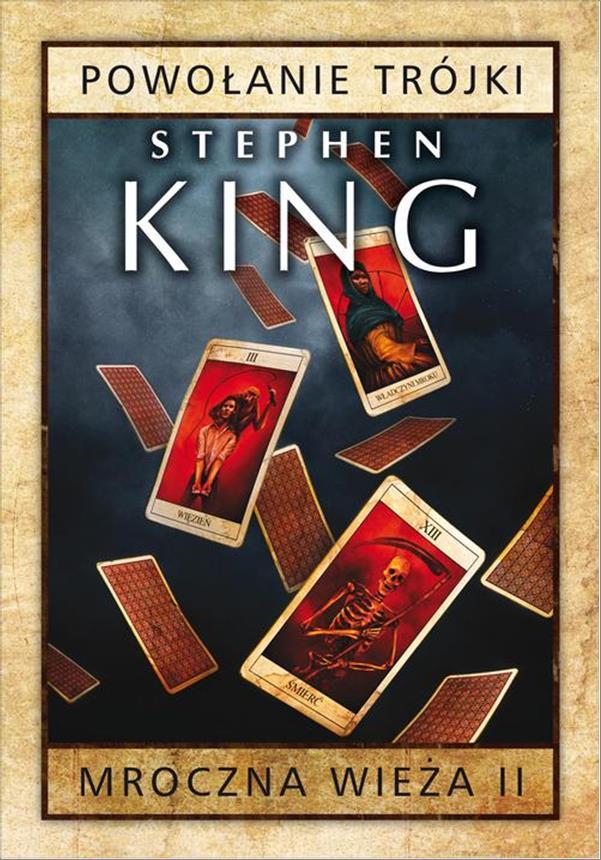 Mroczna wieża. Tom 2: Powołanie Trójki Stephen King