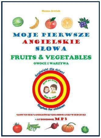 Moje Pierwsze Angielskie Słowa Owoce I Warzywa