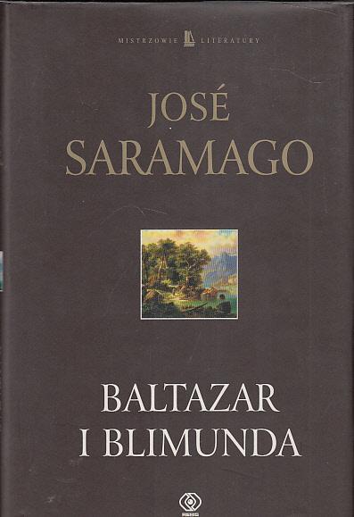 BALTAZAR I BLIMUNDA JOSE SARAMAGO - 7346990559 - oficjalne archiwum Allegro