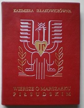 Iłłakowiczówna Wiersze O Marszałku Piłsudskim 7532322573