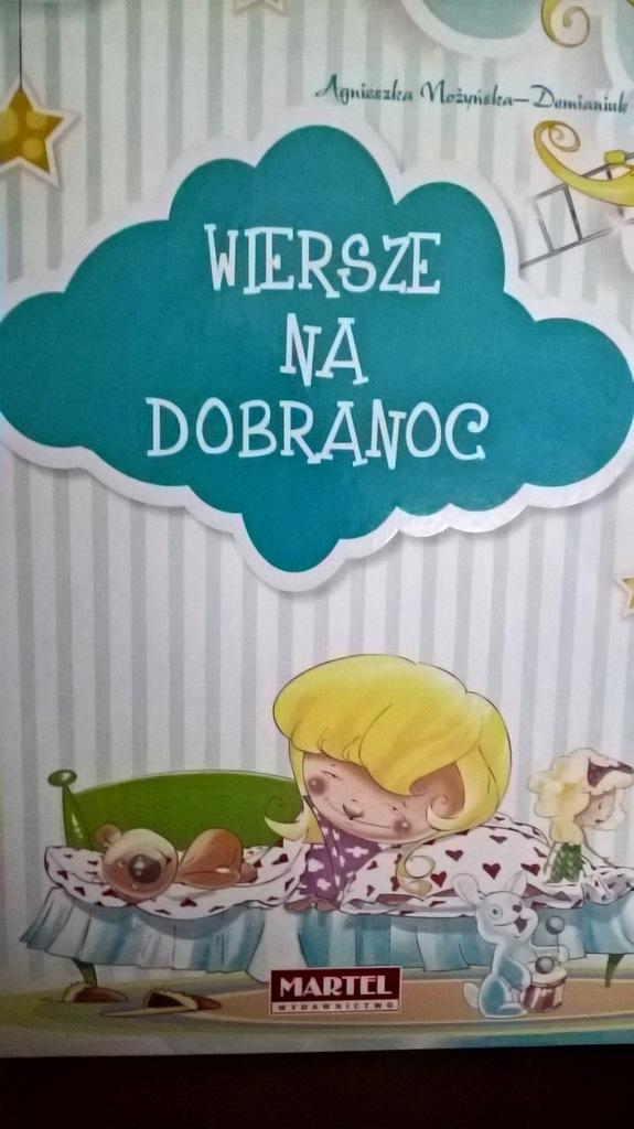 Nowa Książka Wiersze Na Dobranoc 7580727302 Oficjalne
