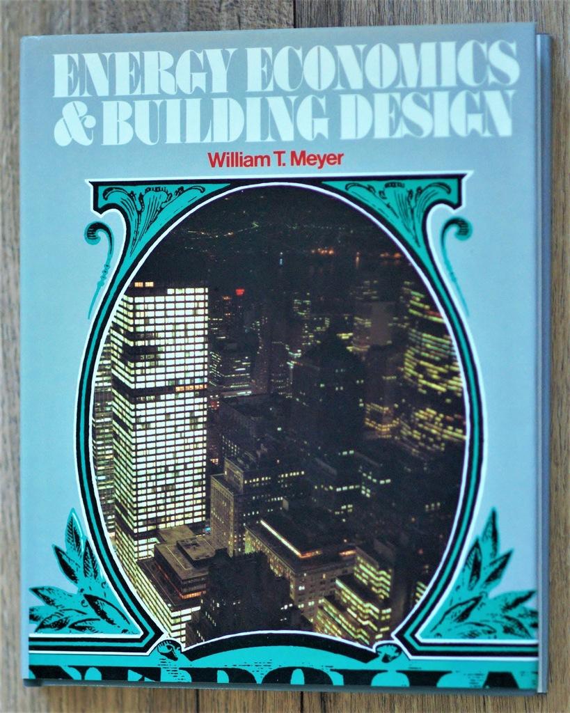 Energy Economics & Building Design, MEYER