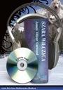 Szara Wilczyca - J. Curwood - audiobook - przygoda