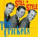 CD CRICKETS - Still In Style