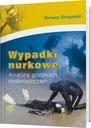 Wypadki Nurkowe; Tomasz Strugalski