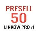 Pozycjonowanie - 50 Presell PRO | Prywatne Linki