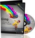 Kurs GIMP - PODSTAWY DLA GRAFIKA I FOTOGRAFA
