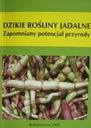 DZIKIE ROŚLINY JADALNE POLSKI roślinność Łuczaj