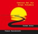 CARMEN AZUAR TOMASZ KASZUBOWSKI Caminos del sur CD
