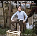 WOJCIECH SKOWROŃSKI Trochę żal 1970-72 CD