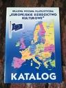 Katalog wystawy Europejskie dziedzictwo kulturowe