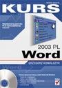 Word 2003 PL KURS + CD Grzegorz Kowalczyk