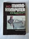 Książka Mój Mikrokomputer ZX Spectrum