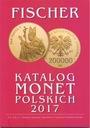 Fischer - katalog monet polskich 2017