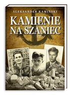 Kamienie na szaniec Aleksander Kamiński
