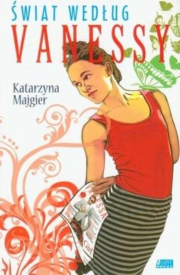Świat według Vanessy Majgier Katarzyna