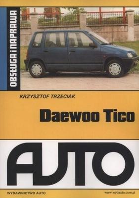 Daewoo Tico Obsługa i naprawa Krzysztof Trzeciak