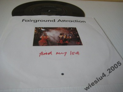 Fairground Attraction - Find My Love   SP/ UK/