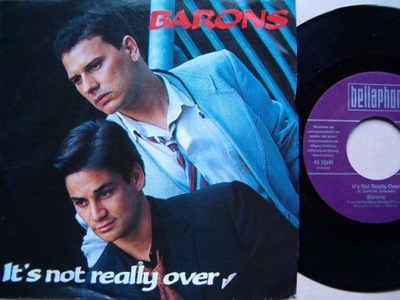 BARONS - IT'S NOT REALLY OVER - NO SUCH THIING AS