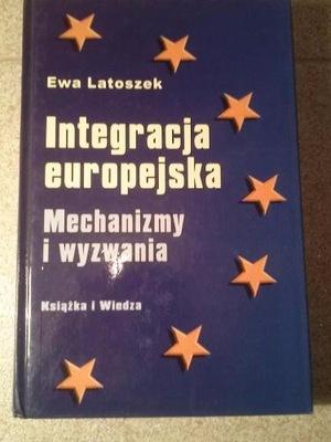INTEGRACJA EUROPEJSKA Mechanizmy wezwania Latoszek