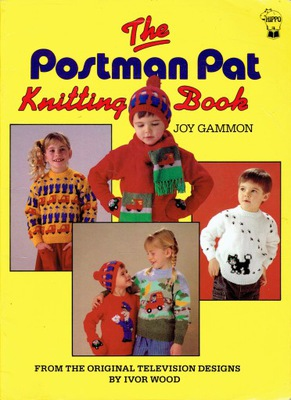 THE POSTMAN PAT Knitting Book Joy Gammon Почтальон
