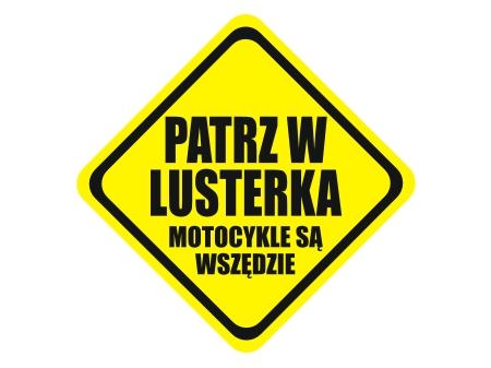 Naklejka na auto ! PATRZ W LUSTERKA MOTOCYKLE  HIT