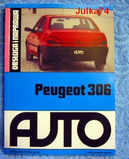 PEUGEOT 306 naprawa obsługa książka napraw