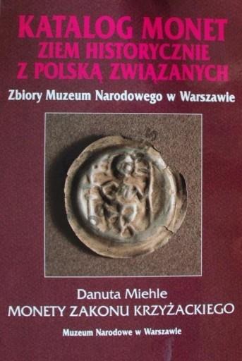 D. Miehle - Monety Zakonu Krzyżackiego - katalog