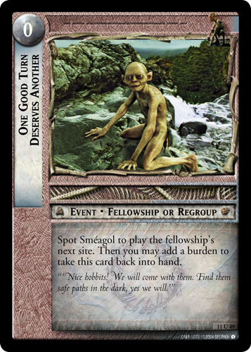 LOTR TCG One Good Turn Deserves Another 11U49