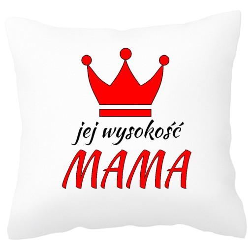 Prezent Dla Mamy Jej Wysokosc Mama Poduszka 6961238735 Allegro Pl