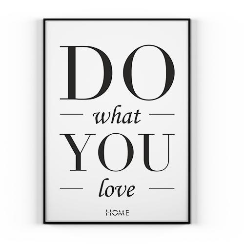 Plakat Do What You Love 50x70cm Dom Grafika