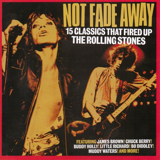 2dbb087478246 Not Fade Away (15 Classics That Fired Up The Rolli 7082603162 ...