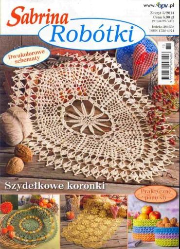 Sabrina Robótki nr 5/2014. Szydełkowe koronki.